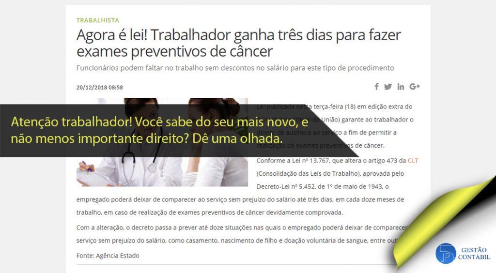 Agora é lei! Trabalhador ganha três dias para fazer exames preventivos de câncer #negócios #escritóriocontábil #acessoriacontábil #direitosdotrabalhador (TOP 2 – Jan)