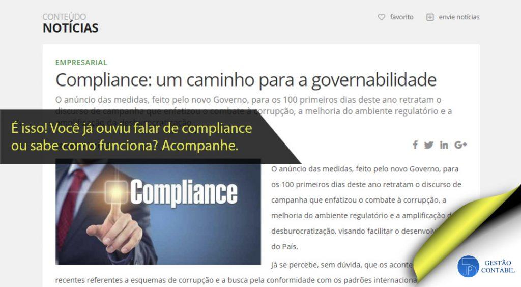 Compliance: um caminho para a governabilidade #negócios #contabilidadebasica #acessoriacontabil #escritoriodecontabilidade #compliance (TOP 5 – Fev)
