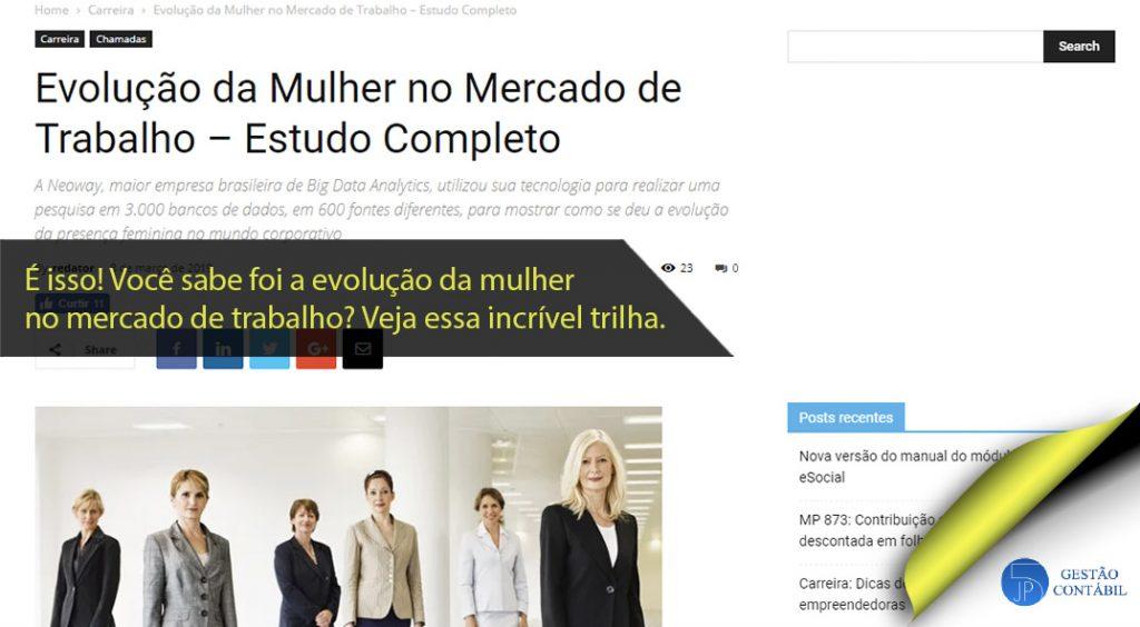 Evolução da Mulher no Mercado de Trabalho – Estudo Completo. #negócios #contabilidadebasica #acessoriacontabil #escritoriodecontabilidade #mercadodetrabalho (TOP 2 – Mar)